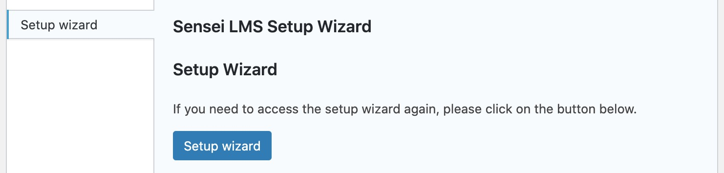 Screenshot showing how to access the setup wizard from the Courses help tab.